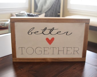 Better Together Heart