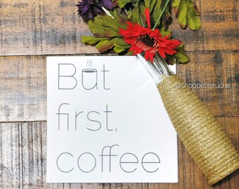 But First Coffee Art Canvas