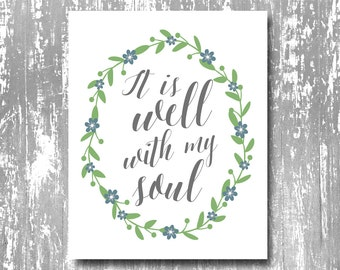 It is well printable, it is well with my soul art print, it is well art, bible verse printable, scripture printable, inspirational printable