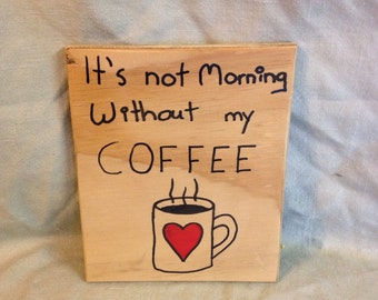Morning Coffee Sign