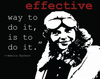 "Amelia Earhart The Most Effective...Art Print 10"" x 10"""