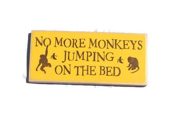 No More Monkeys Jumping On The Bed - Monkey Nursery Decor - Baby Shower Gift - Infant Nursery Sign - Jungle Baby Shower