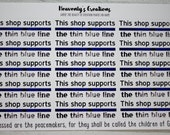 This Shop Supports The Thin Blue Line - small shop - thin blue line - sticker