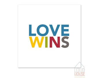 LOVE WINS Printable, Instant Download