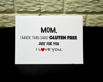 Funny Mother's day card | Humor Mother's day card | Mother's Birthday Card | Gluten free mother's card | Best humor mother's card