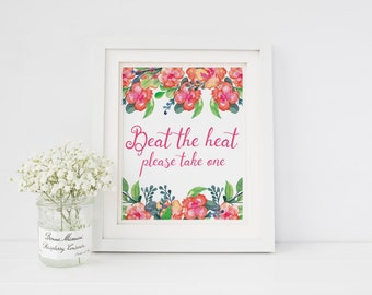 Beat the heat, please take one   Summer wedding favours sign   Beat the heat favours sign   Wedding fans favours sign   Fan favors sign S6