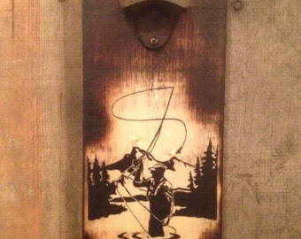 Fly Fishing in the Mountains (Bottle opener) Rustic Vintage/ pallet art