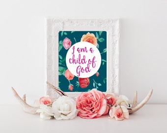 I am a Child of God Printable Wall Art