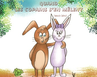 """Illustrated book for children """"when buddies taking charge"""""""