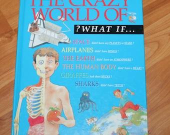 Vintage 1996 The Crazy World of What If? hardback informative book for kids by Steve Parker;Children's vintage book;Vintage books