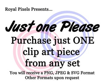 Just one Please - Choose just one piece from any clip art set - Special Order  #42