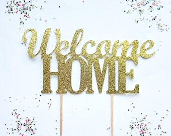 Welcome Home Cake Topper Welcome Home  Special Occasion Party Decorations  Welcome Back