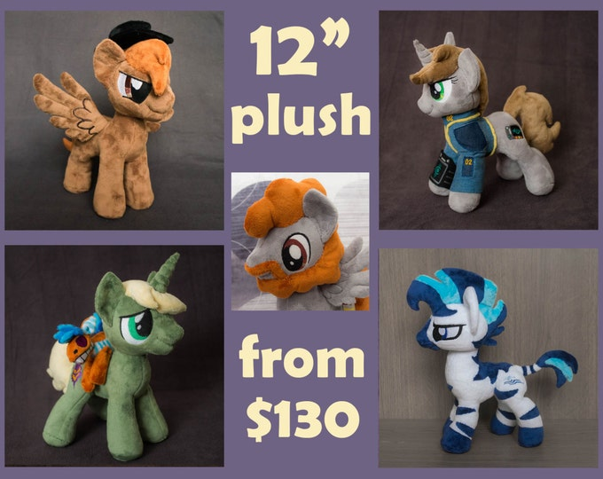 MLP:FIM Custom pony plush toy 12 inches tall - canon & OC