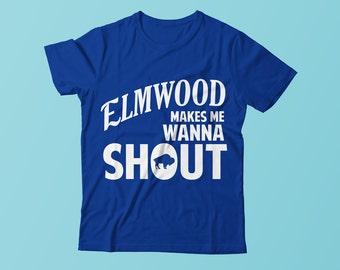 Elmwood Makes Me Wanna Shout T-Shirt - Elmwood Village - Buffalo T-Shirt