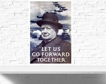 Vintage Let Us Go Forward Together Winston Churchill Poster Print
