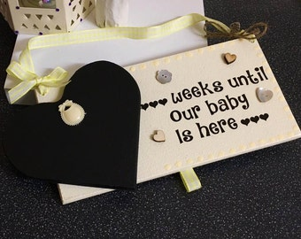 Weeks until our baby is here count down plaque