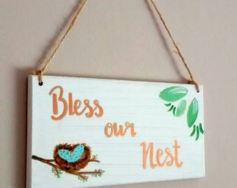 Bless Our Nest wood sign//