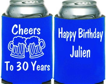 Custom Can Coolies, Cheers to 30 year