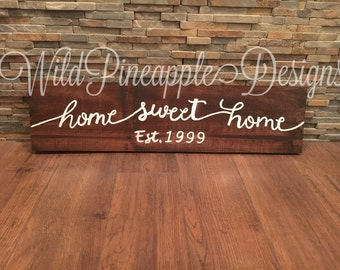 Home sweet home wood sign