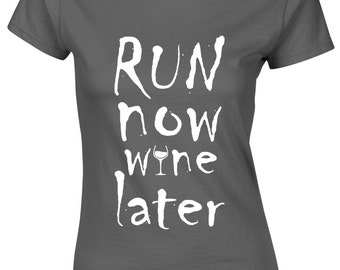 Run Now Wine Later Gym Motivational Quirky Quote Ladies tshirt top Tee AH08