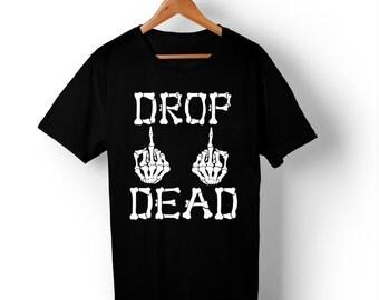 Drop Dead T-Shirt.
