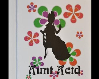 Aunt Acid - Greeting Card - Play On Words - Aunt - Family - Funny Card - 60s - Flower Power - LSD - Antacid