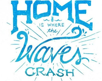Home is Where the Waves Crash Decal