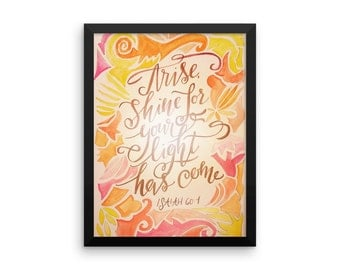 Arise and shine 2016 limited edition Bible verse print, Isaiah, watercolor, Seasonal art, Christmas quote, Christmas decor