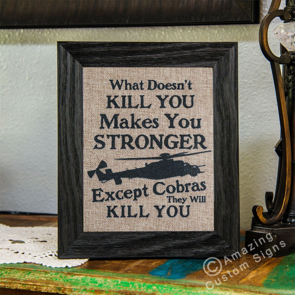 military home decor sign what doesn t kill you makes