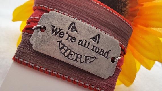 Alice in Wonderland Bracelet, Cheshire Cat Bracelet, We're All Mad Here Silk Wrap Bracelet, Cheshire Cat Jewelry,Alice in Wonderland Jewelry