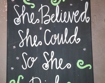 She Believed She Could Canvas