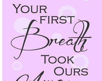 Your First Breath Took Ours Away Print Newborn Gift Artwork Baby Girl Nursery New Baby Gift Pink Leopard