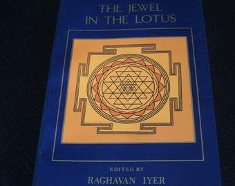 Jewel in the Lotus, Raghavan Iyer, Hindu Spirituality, Free Shipping