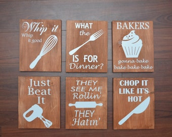 Funny kitchen signs set of 6- whip it good, bakers gonna bake, chop it like its hot, just beat it, what the fork is for dinner, they see me