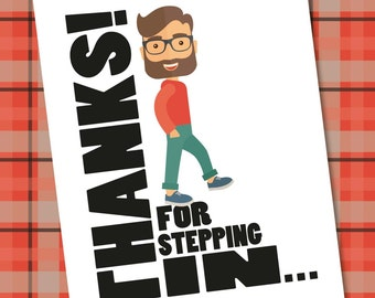 Thanks for Stepping in - Step Dad Card