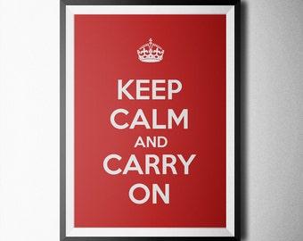 Keep Calm and Carry On Print, printable poster, wall art, inspirational, minimal, downloadable print, Keep Calm and Carry On print