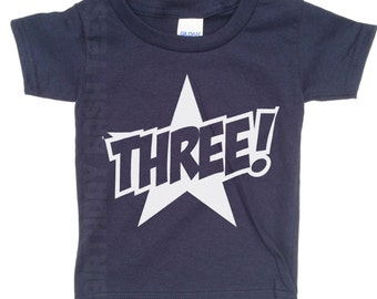 3 Year Old Birthday Shirt Gift for a Three Year Old Toddler Cute Star 3 Year Old Tee Shirt Birthday Party 3 Year Old WT-004