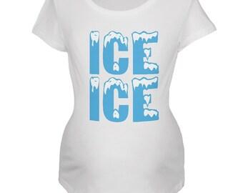 Ice Ice Baby White Maternity Soft T-Shirt
