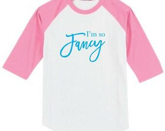 I'm So Fancy Raglan Sleeve T-Shirt