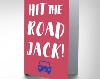 Leaving Card - Hit The Road Jack Bon Voyage Greetings Card CP3024
