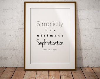 Simplicity is the Ultimate Sophistication, Quote Art, Printable Poster, 8x10 instant download
