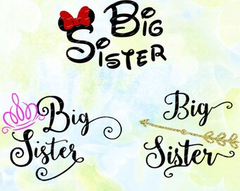 Big Sister svg, dxf, eps, studio v3, jpg, png, file for Silhouette Cameo, Curio, cut file for cutting machines, instant download