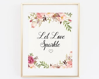 Let love sparkle, Sparkler send off, sparkler sendoff, Wedding Sign, Printable Wedding, Printable Floral wedding sign, Rustic Boho Wedding