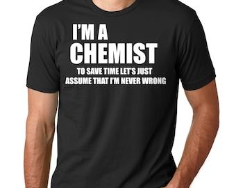 Chemist T-Shirt Gift For Chemist Tee Shirt Chemistry Occupation Profession T-Shirt