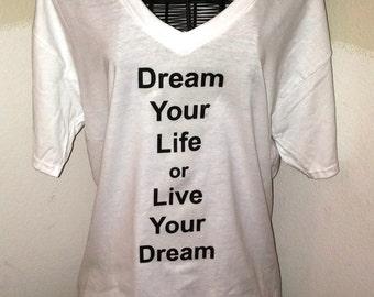 Live Your Dream V-Neck T-shirt