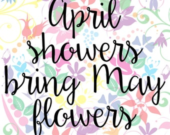 Word Art - April showers bring May flowers