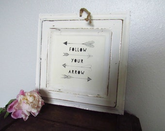 Vintage Inspired Metal Sign - Follow Your Arrow