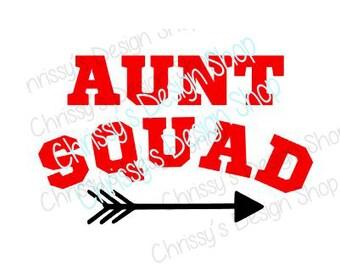 Aunt squad arrow svg file download / aunt svg / aunty svg file / auntie svg file / vinyl crafts / aunt squad clip art / aunt templates
