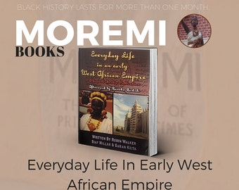 Everyday Life In Early West African Empire