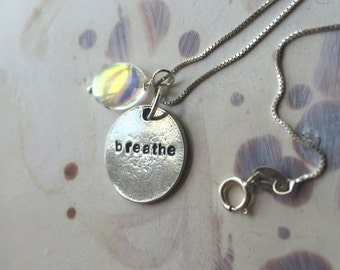 Breathe. Little Handstamped Pewter Pendant With Dreamy Iridescent Bead On 16 inch Chain.
